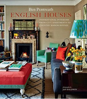 English Houses by Ben Pentreath